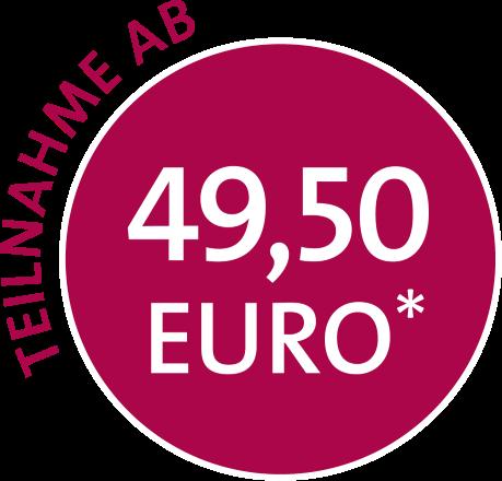 Teilnahme ab 49,50 Euro*